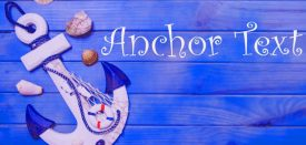 انکر تکست Anchor text چیست و چه تاثیری بر سئو دارد؟
