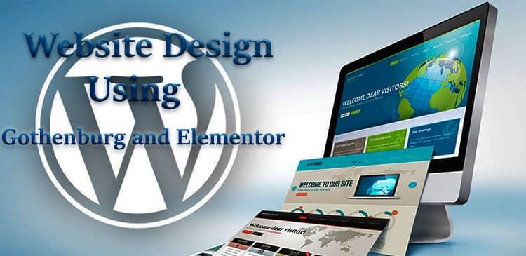 طراحی سایت با استفاده از ویرایشگر صفحه گوتنبرگ و المنتور