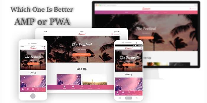 کدام یک بهتر است AMP یا PWA؟